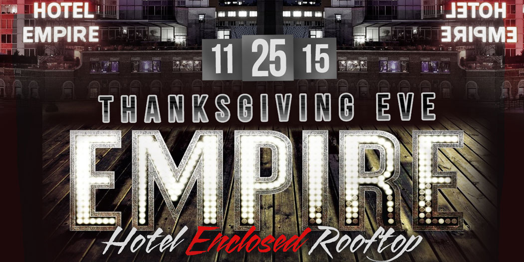 NYC Thanksgiving Eve Celebration at Empire Hotel Rooftop Lounge - The Empire Rooftop Bar