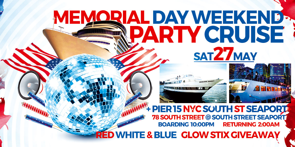 Memorial Day Weekend Party Cruise Serenity Yacht Dance Cruise