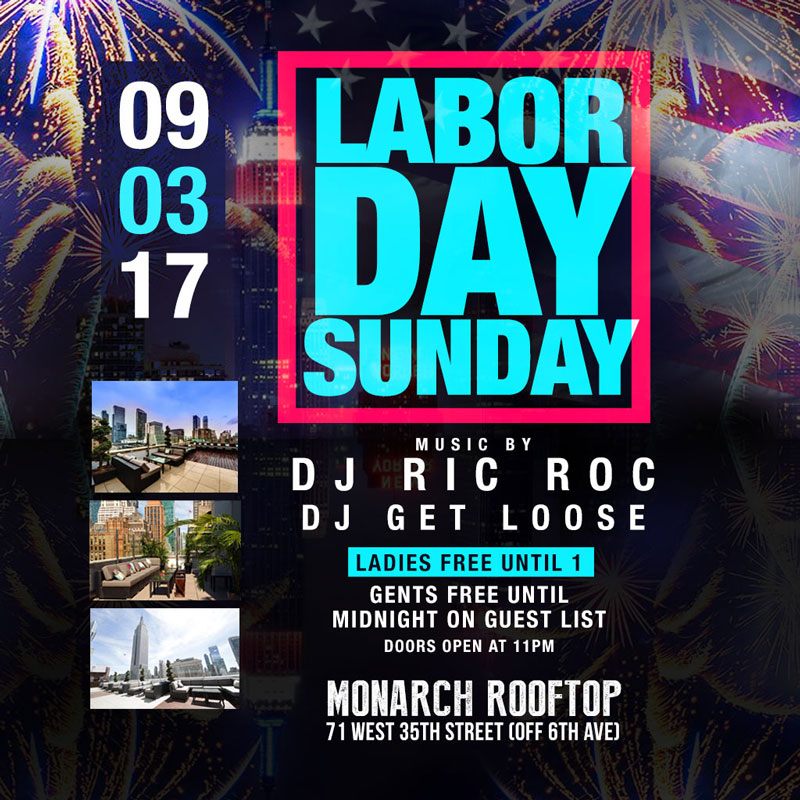 Monarch Rooftop Lounge NYC Labor Day Weekend