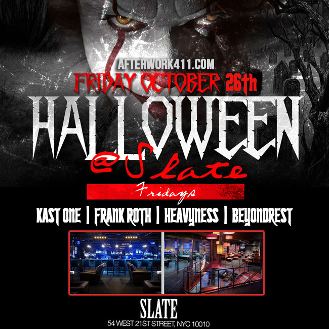 FRI OCT 26th Slate NYC Lounge Halloween New York