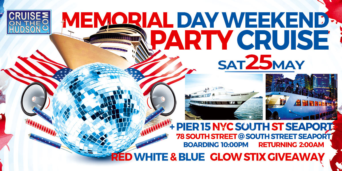 Memorial Day Weekend Party Cruise Hornblower Yacht Dance Cruise