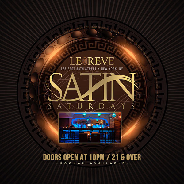 Saturday NYC Nightclub Le Reve Hookah Lounge NYC Hookah Bar