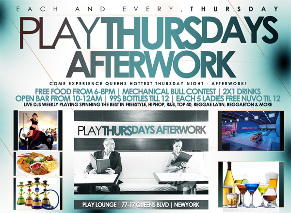 After work Thursday at Play Lounge Queens NY Flyer