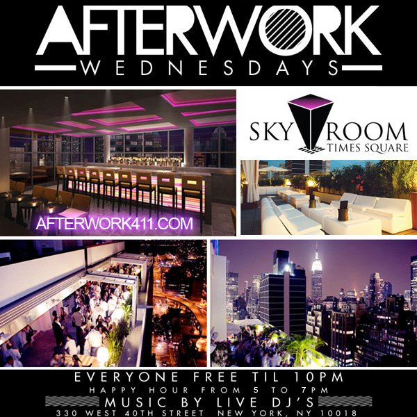Sky Room Rooftop NYC After Work Wednesday Flyer