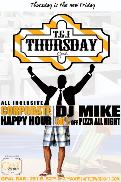 NYC After Work Thursday at Opal NYC Bar Flyer